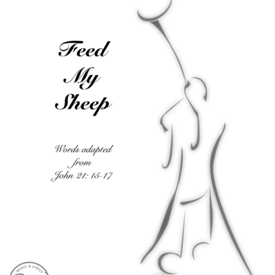 Feed My Sheep - SATB