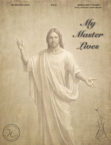 My Master Lives