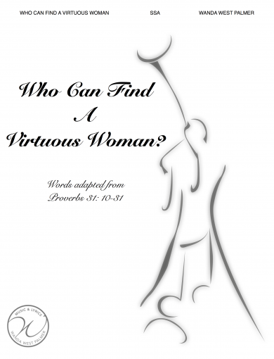 Who Can Find A Virtuous Woman?